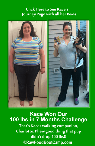 Kace's healthy fast weight loss with a raw food diet plan